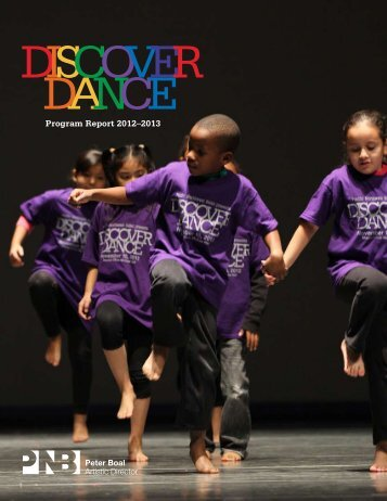 Program Report 2012–2013 - Pacific Northwest Ballet