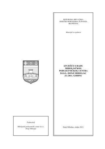 izvješće o radu miholjačkog poduzetničkog centra doo, donji ...