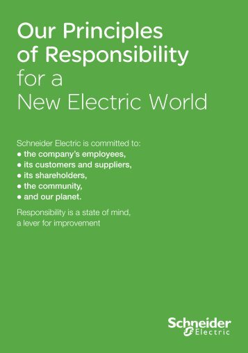 Our Principles of Responsibility for a New ... - Schneider Electric