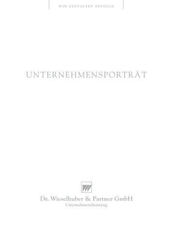 W&P Unternehmensportrait - Dr. Wieselhuber & Partner GmbH ...