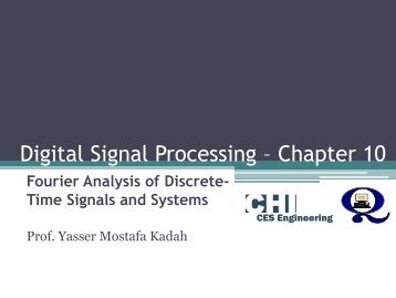 Digital Signal Processing – Chapter 10 - Yasser Kadah's Home ...