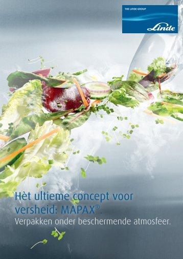 Hèt ultieme concept voor versheid: MAPAX®. - Linde Gas Benelux