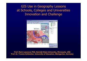 GIS Use in Geography Lessons at Schools, Colleges and ...
