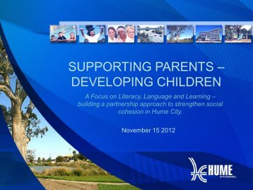 supporting parents – developing children - Our Community