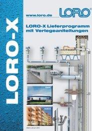 LORO-X Lieferprogramm mit Verlegeanlteitungen