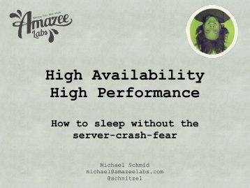 High Availability High Performance - Drupal Developer Days ...