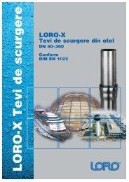 LORO-X Tevi de scurgere din otel
