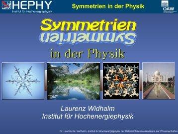 Symmetrien in der Physik - HEPHY