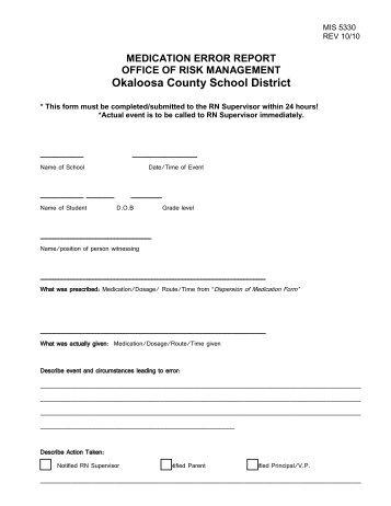 MIS 5330 Medication Error Report - Okaloosa County School District