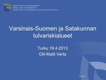 Verta, Varsinais-Suomen ja Satakunnan tulvariskialueet (pdf) (2 MB)