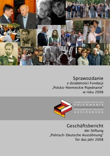 Sprawozdanie Geschäftsbericht - Fundacja Polsko-Niemieckie ...