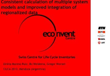 Consistent calculation of multiple system models and ... - EcoInvent
