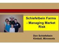Schiefelbein Farms - Managing Market Risk