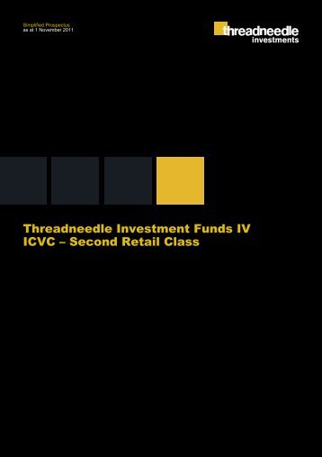Threadneedle Investment Funds IV ICVC – Second Retail Class ...