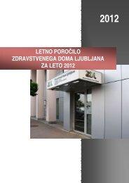 Letno poročilo ZDL 2012 - Zdravstveni dom Ljubljana