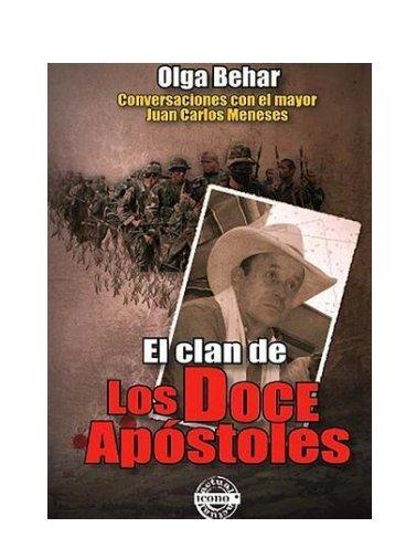 Libro-EL-CLAN-DE-LOS-12-APOSTOLES-de-Olga-Behar-2014
