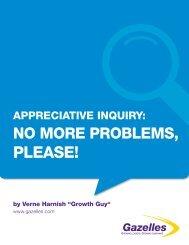 Appreciative Inquiry: No More Problems, Please! - Gazelles