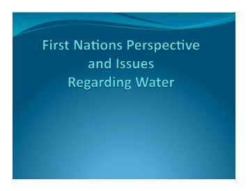 Historic treaties and water rights - Manitoba Model Forest Inc.