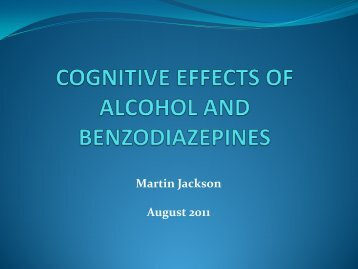 Martin Jackson: Cognitive Effects of Alcohol ... - Alfred Hospital