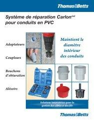 Système de réparation Carlonmd pour conduits en PVC Maintient le ...