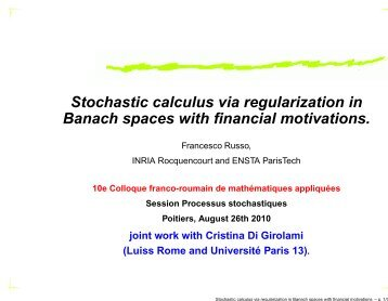 Stochastic calculus via regularization in Banach ... - Mathématiques