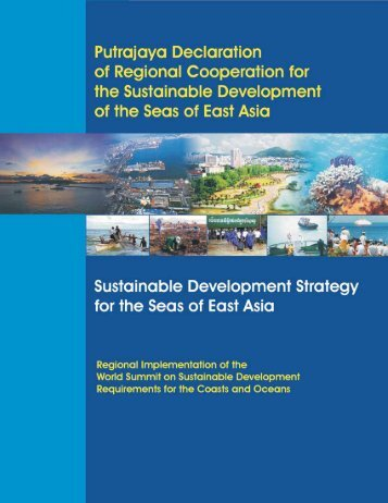 Putrajaya Declaration of Regional Cooperation for ... - PEMSEA.org