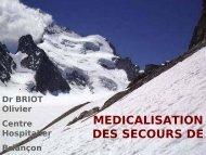 Place du médecin en secours, Dr Briot - Secours-montagne.fr