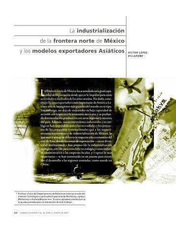 La industrialización de la frontera norte de México y los modelos ...