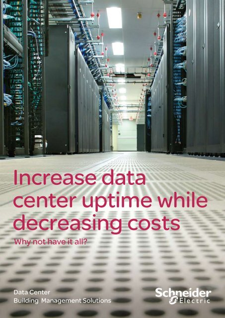 Data Center Building Management Solutions ... - Schneider Electric