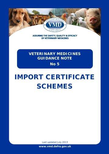 Import Certificate Schemes - Veterinary Medicines Directorate - Defra