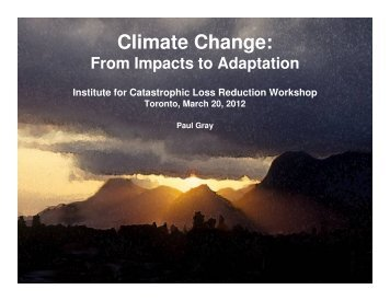 Climate change adaptation strategies; Paul Gray, Senior Program