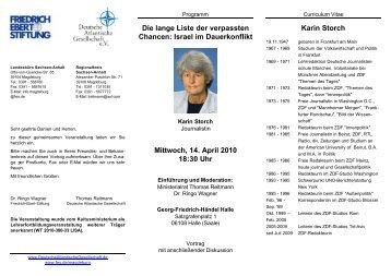 Israel im Dauerkonflikt Mittwoch, 14. April 2010 18:30 Uhr Karin Storch