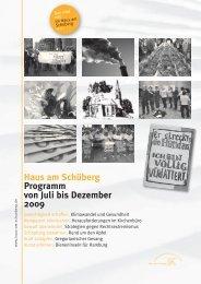 Haus am Schüberg Programm von Juli bis Dezember 2009