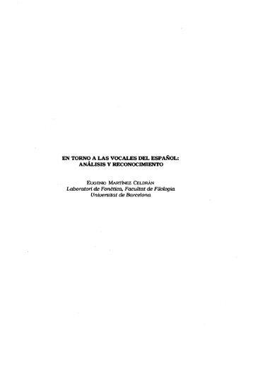 En torno a las vocales del español: análisis y reconocimiento - RACO
