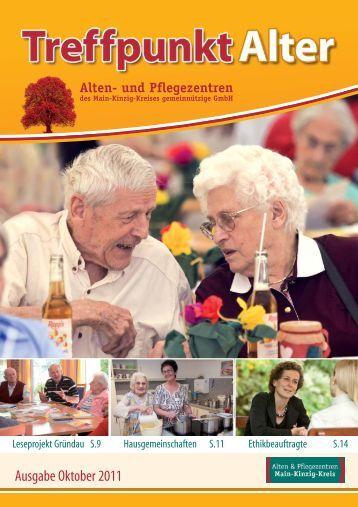 Ausgabe Oktober 2011 - Alten- und Pflegezentren des Main-Kinzig ...