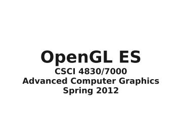 Introduction to OpenGL ES