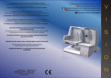 Manuale dell'utente dell'affettatrice modello User manual for ... - Ardes