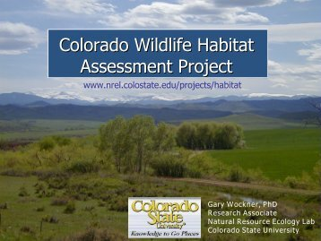 Colorado Wildlife Habitat Assessment Project - Natural Resource ...