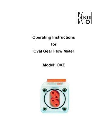 Operating Instructions for Oval Gear Flow Meter Model: OVZ - Kobold
