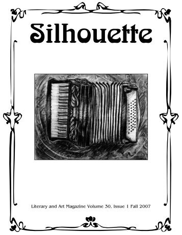 Fall 2007 - The Silhouette Literary and Art Magazine - emcvt