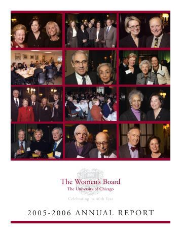 2005-2006 annual report - The Women's Board - University of Chicago