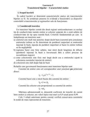 27 Lucrarea 5 Tranzistorul bipolar – Caracteristici statice 1. Scopul ...