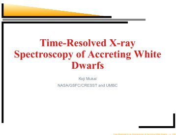 Time-Resolved X-ray Spectroscopy of Accreting White Dwarfs - iucaa