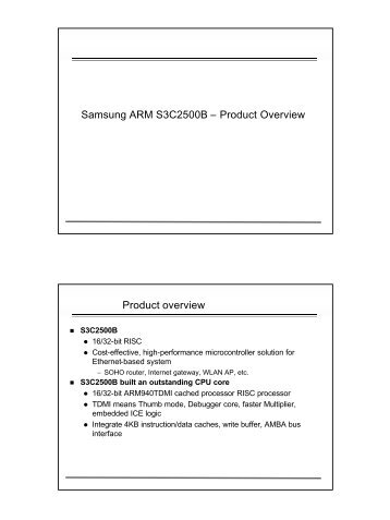Samsung ARM S3C2500B – Product Overview Product overview