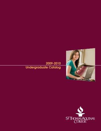 2009-2010 Undergraduate Catalog - St. Thomas Aquinas College