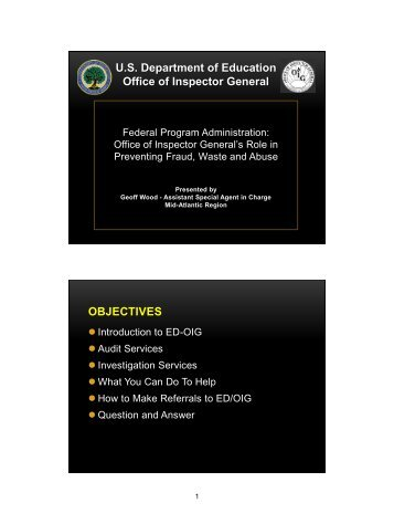 US Department of Education Office of Inspector General OBJECTIVES