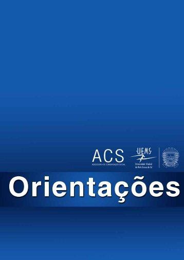 Orientações ACS - Universidade Estadual de Mato Grosso do Sul