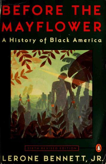 Before the Mayflower-  A History of Black America