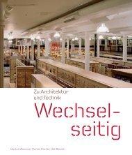 Wechselseitig - Zu Architektur und Technik - Florian Fischer ...