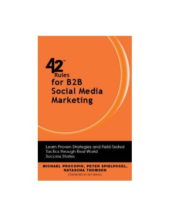 42 Rules for B2B Social Media Marketing - Happy About Books